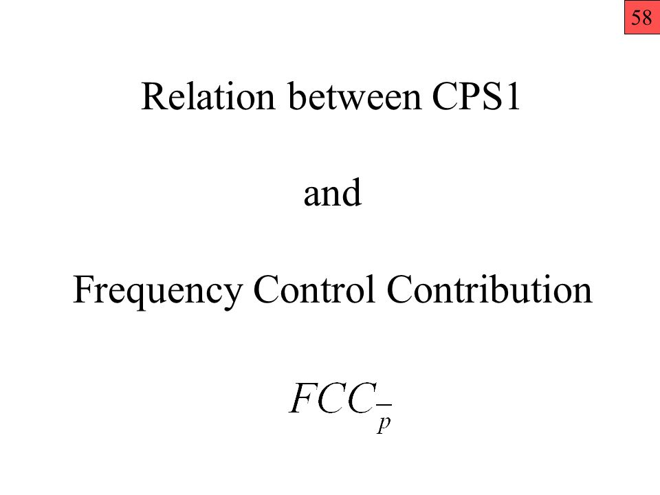 Relation between CPS1 and Frequency Control Contribution 58