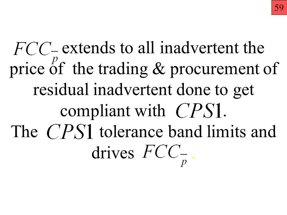 extends to all inadvertent the price of the trading & procurement of residual inadvertent done to get compliant with.