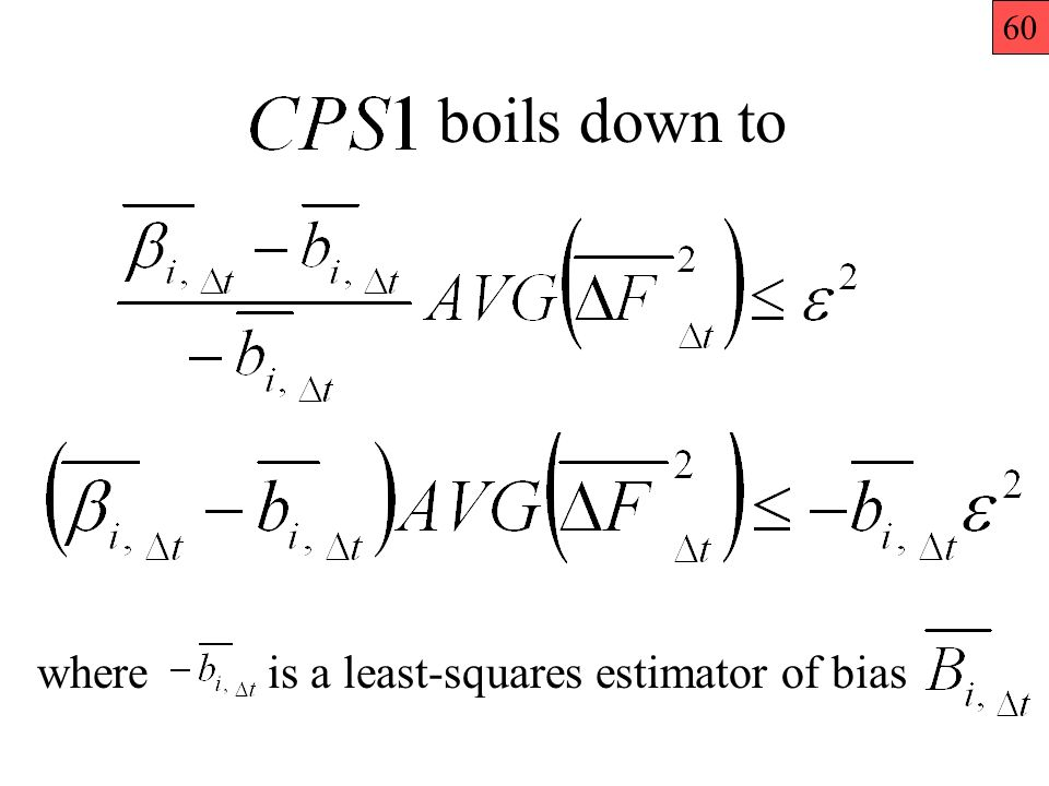 boils down to where is a least-squares estimator of bias 60
