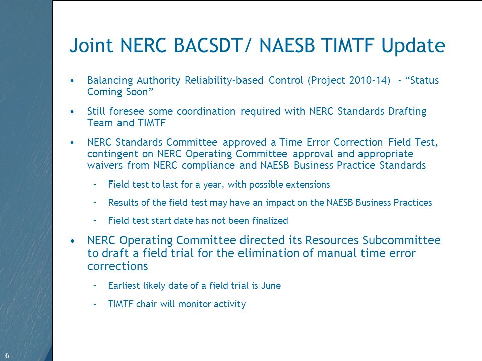 6 Free Template from www.brainybetty.com 6 Joint NERC BACSDT/ NAESB TIMTF Update Balancing Authority Reliability-based Control (Project 2010-14) - Sta