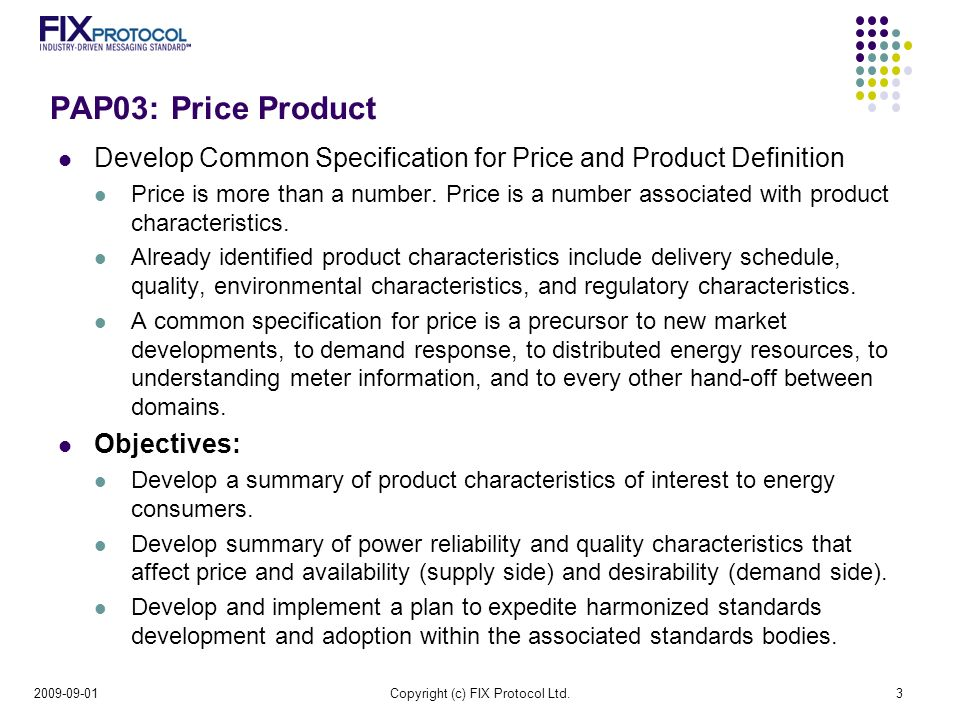PAP03: Price Product Develop Common Specification for Price and Product Definition Price is more than a number.