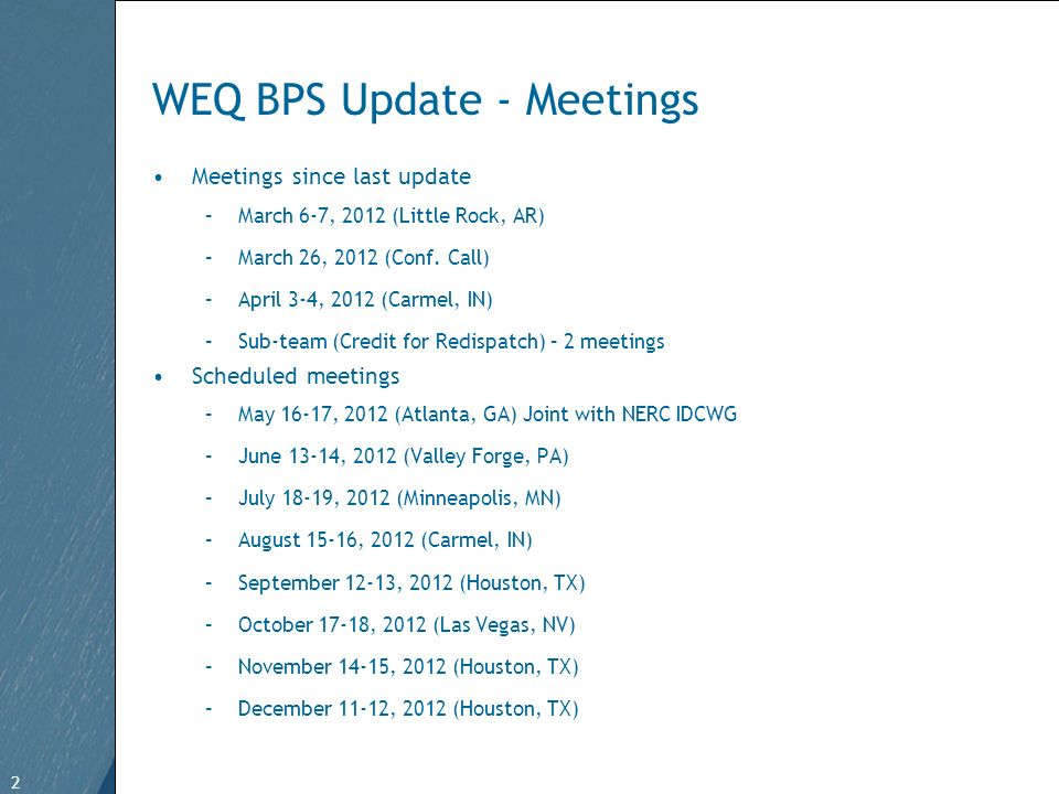 2 Free Template from www.brainybetty.com 2 WEQ BPS Update - Meetings Meetings since last update –March 6-7, 2012 (Little Rock, AR) –March 26, 2012 (Conf.