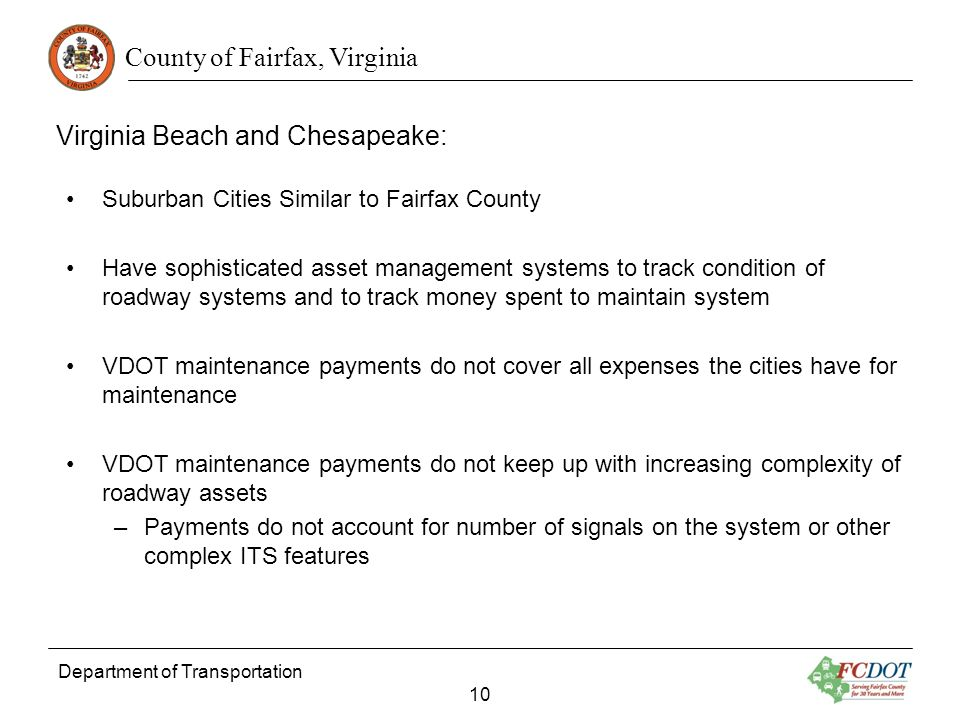 County of Fairfax, Virginia Department of Transportation 10 Virginia Beach and Chesapeake: Suburban Cities Similar to Fairfax County Have sophisticate