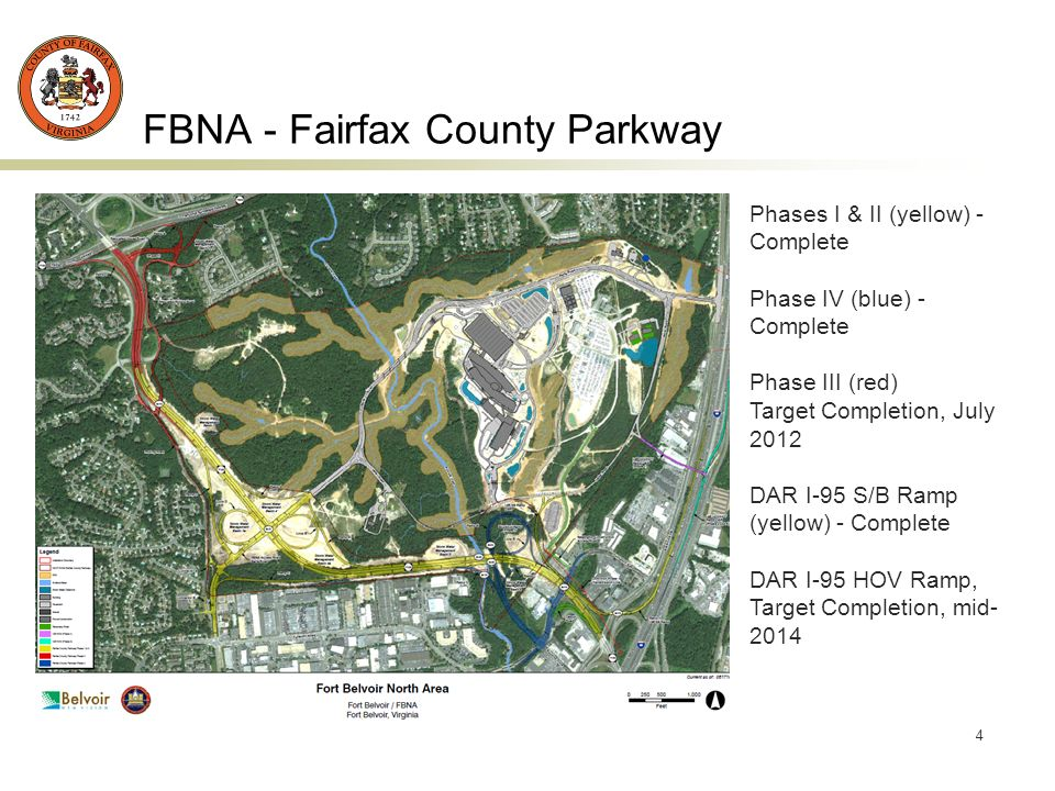 4 FBNA - Fairfax County Parkway Phases I & II (yellow) - Complete Phase IV (blue) - Complete Phase III (red) Target Completion, July 2012 DAR I-95 S/B Ramp (yellow) - Complete DAR I-95 HOV Ramp, Target Completion, mid- 2014