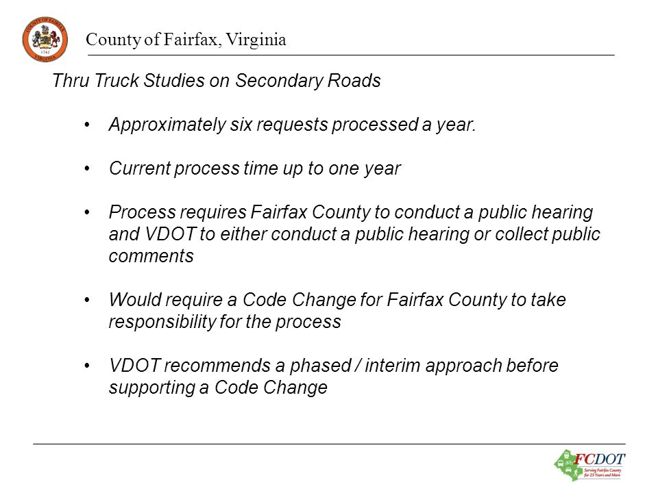County of Fairfax, Virginia Staff Recommendations Request VDOT to transfer the Fairfax County Parkway route 7100 and Franconia/Springfield Parkway route 7900 from the secondary system to the primary system