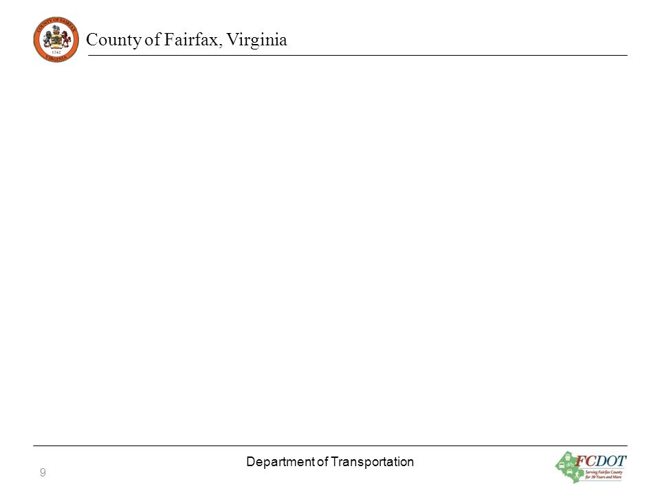County of Fairfax, Virginia Department of Transportation 9
