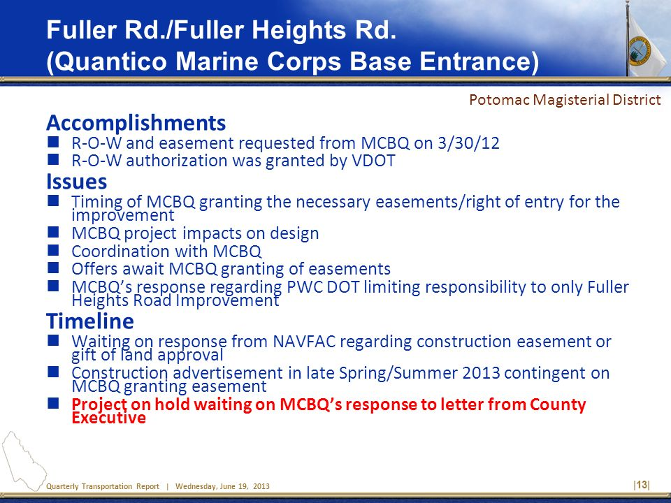 Quarterly Transportation Report | Wednesday, June 19, 2013 |13| Fuller Rd./Fuller Heights Rd.