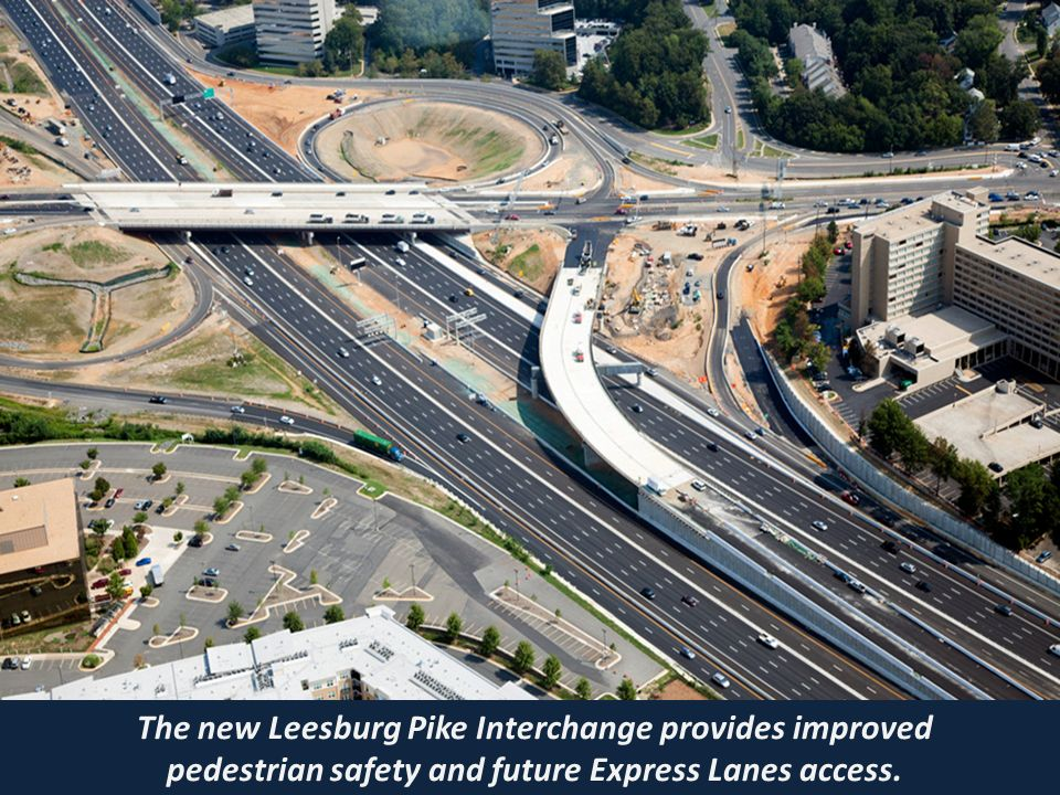 Click to edit Master title style »Click to edit Master text styles –Second level Third level –Fourth level Fifth level The new Leesburg Pike Interchange provides improved pedestrian safety and future Express Lanes access.