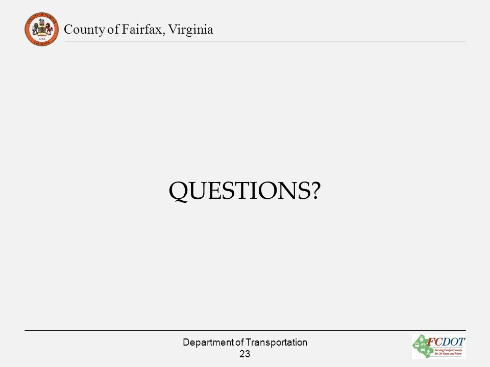 County of Fairfax, Virginia QUESTIONS Department of Transportation 23