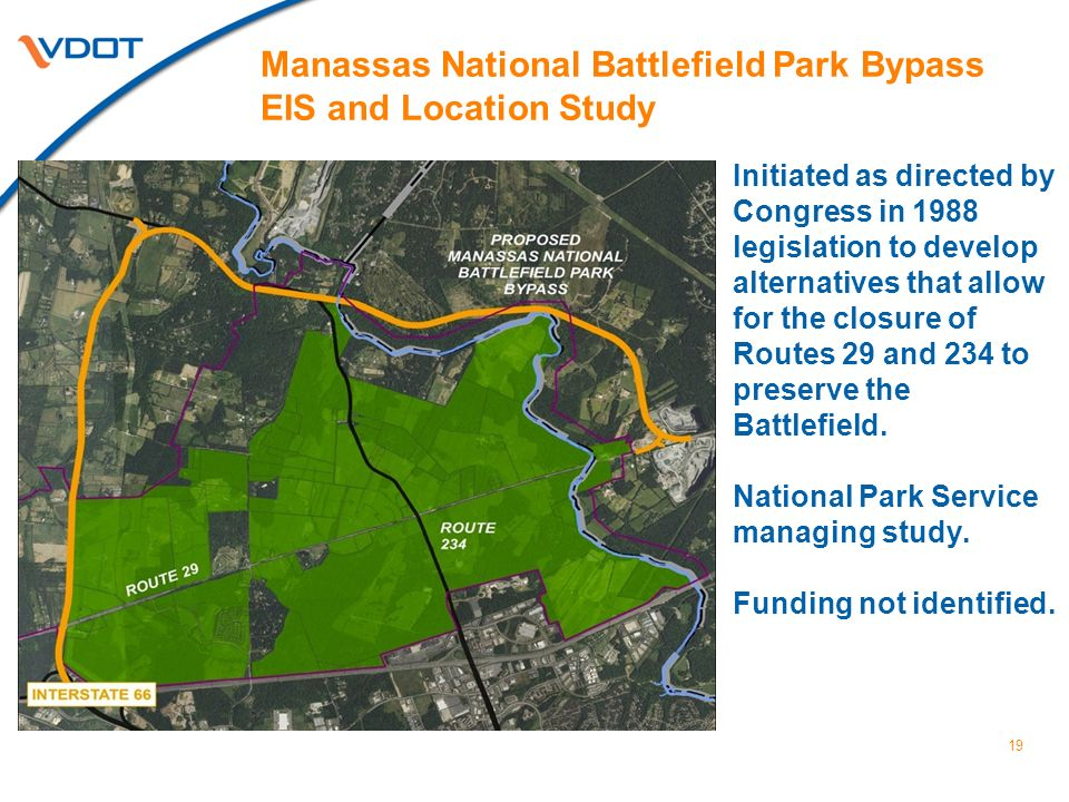 Manassas National Battlefield Park Bypass EIS and Location Study Initiated as directed by Congress in 1988 legislation to develop alternatives that al