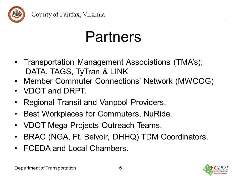 County of Fairfax, Virginia Department of Transportation6 Transportation Management Associations (TMAs); DATA, TAGS, TyTran & LINK Member Commuter Con