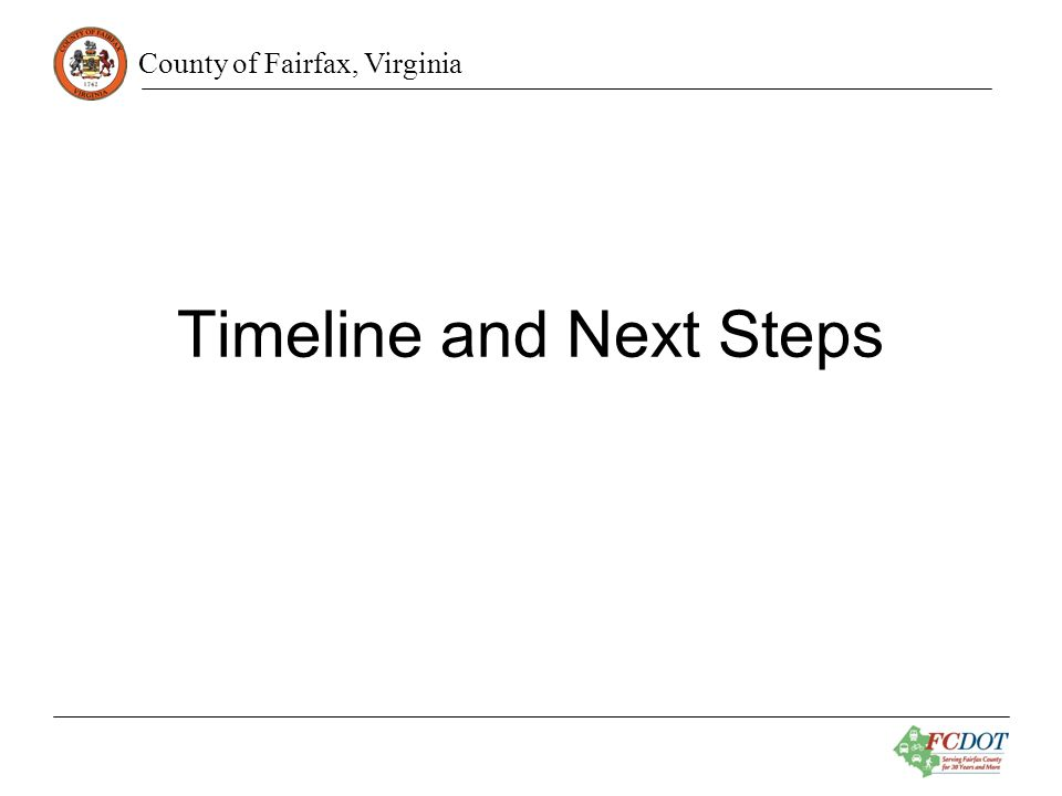 County of Fairfax, Virginia Timeline and Next Steps
