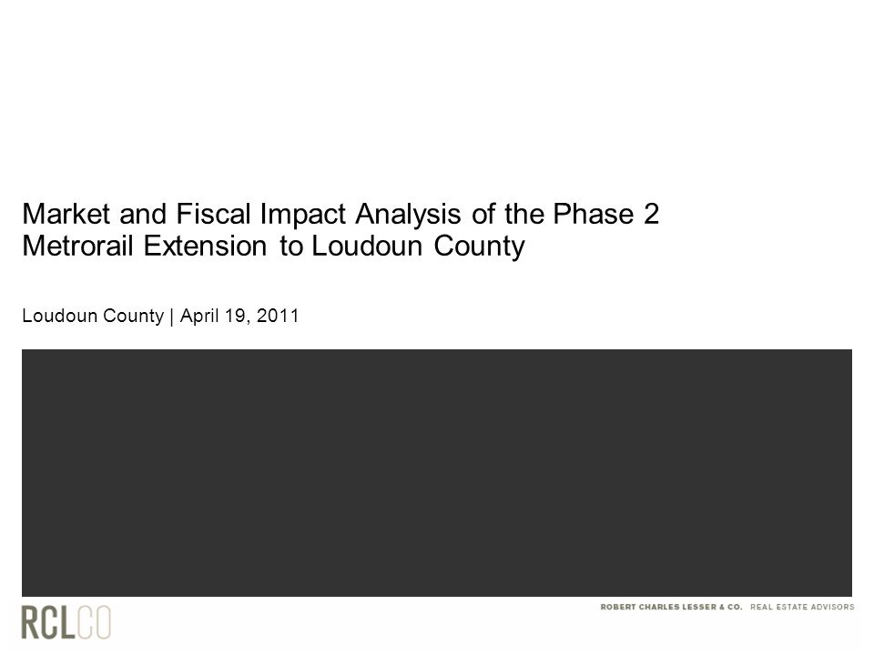 Loudoun County 18 ROUTE 606 STATION AREA Net Fiscal Impact of Route 606 Station Area Development Total net fiscal impact of Phase 2 Extension estimated to be $34,410,000 in 2010 dollars