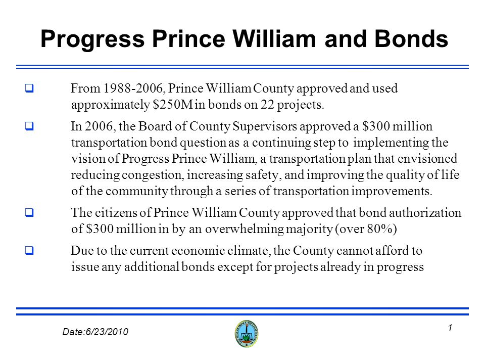 Prince William County Government Prince William County Department of Transportation Road Program DATA June 23, 2010
