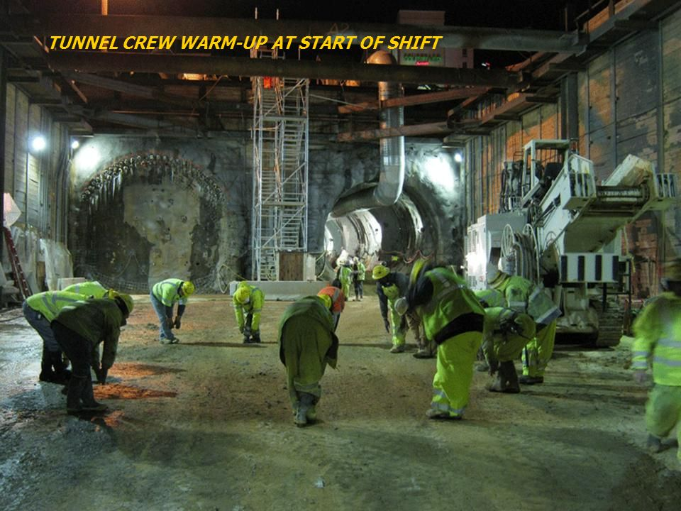 TUNNEL CREW WARM-UP AT START OF SHIFT