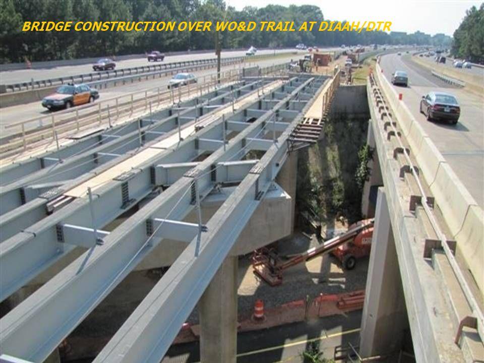 BRIDGE CONSTRUCTION OVER WO&D TRAIL AT DIAAH/DTR