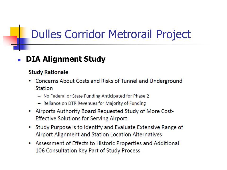 Dulles Corridor Metrorail Project DIA Alignment Study