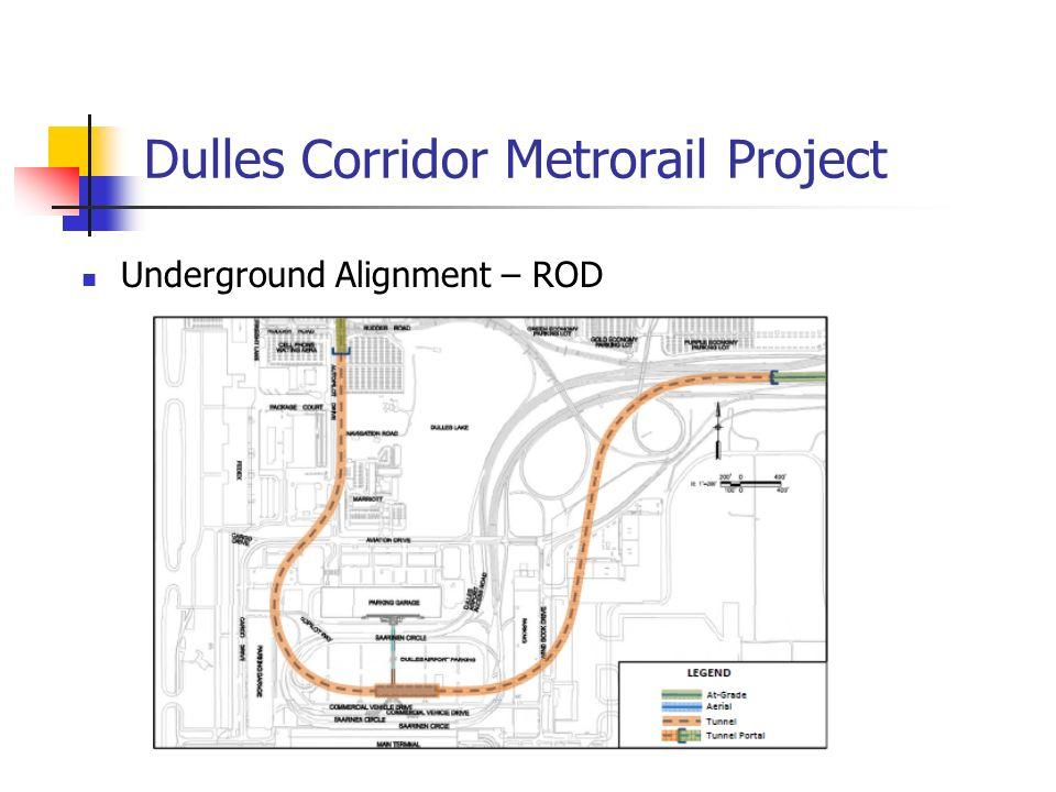 Dulles Corridor Metrorail Project Underground Alignment – ROD