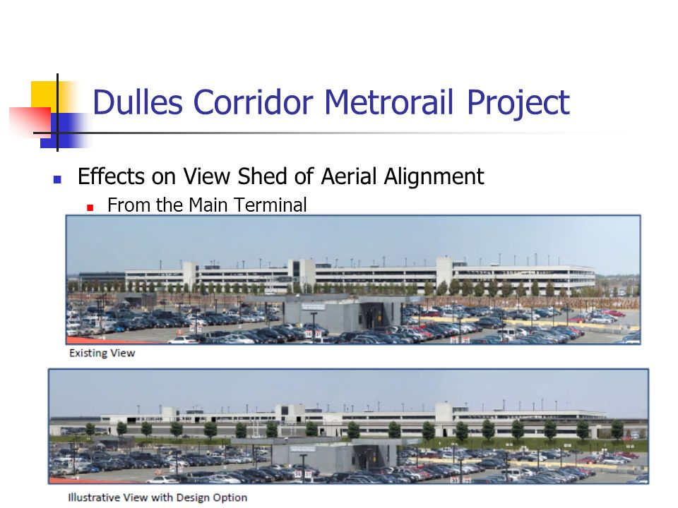 Dulles Corridor Metrorail Project Effects on View Shed of Aerial Alignment From the Main Terminal