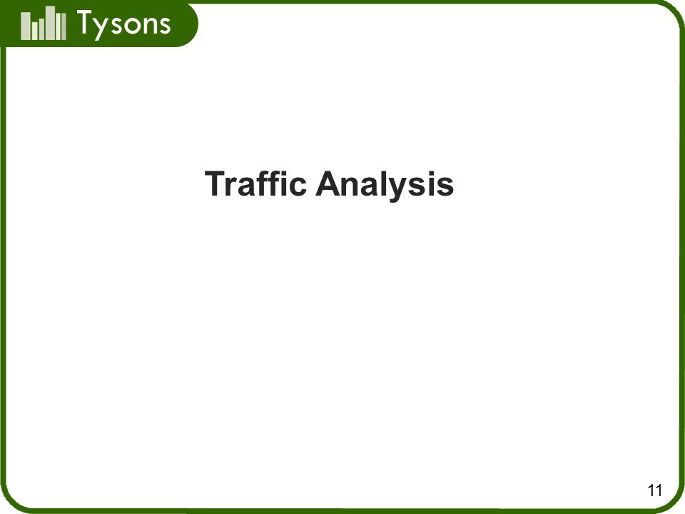 Tysons 11 Traffic Analysis