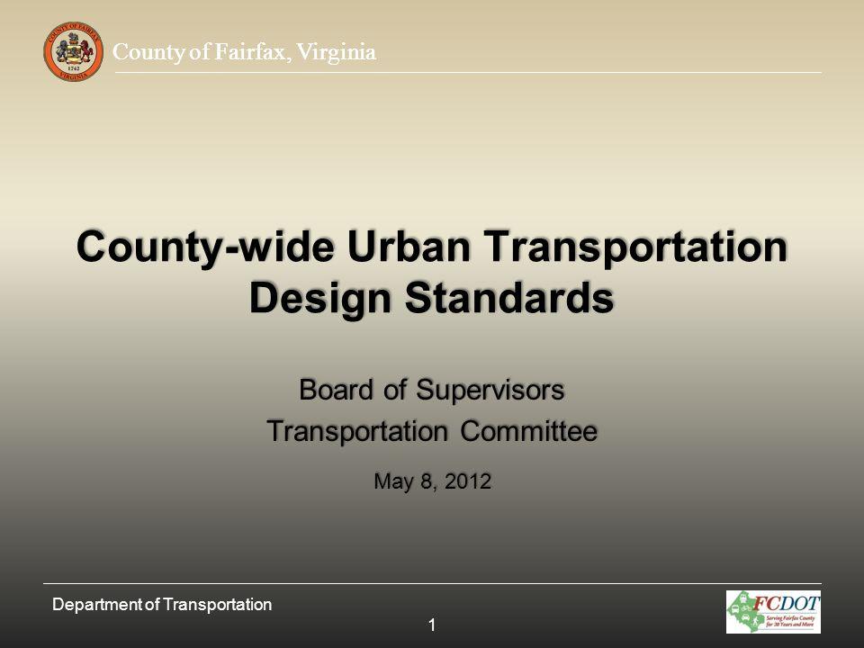 County of Fairfax, Virginia Horizontal Radius Design Speed (mph) Minimum Radius (standard crown) Minimum Radius e max = 0.02 (superelevation) 2010792 25198183 30333273 35N/A408 40N/A593 Department of Transportation 42