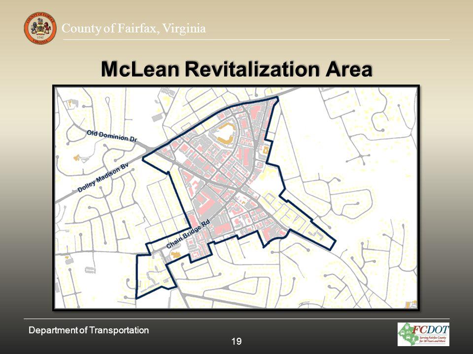 County of Fairfax, Virginia McLean Revitalization Area Department of Transportation 19