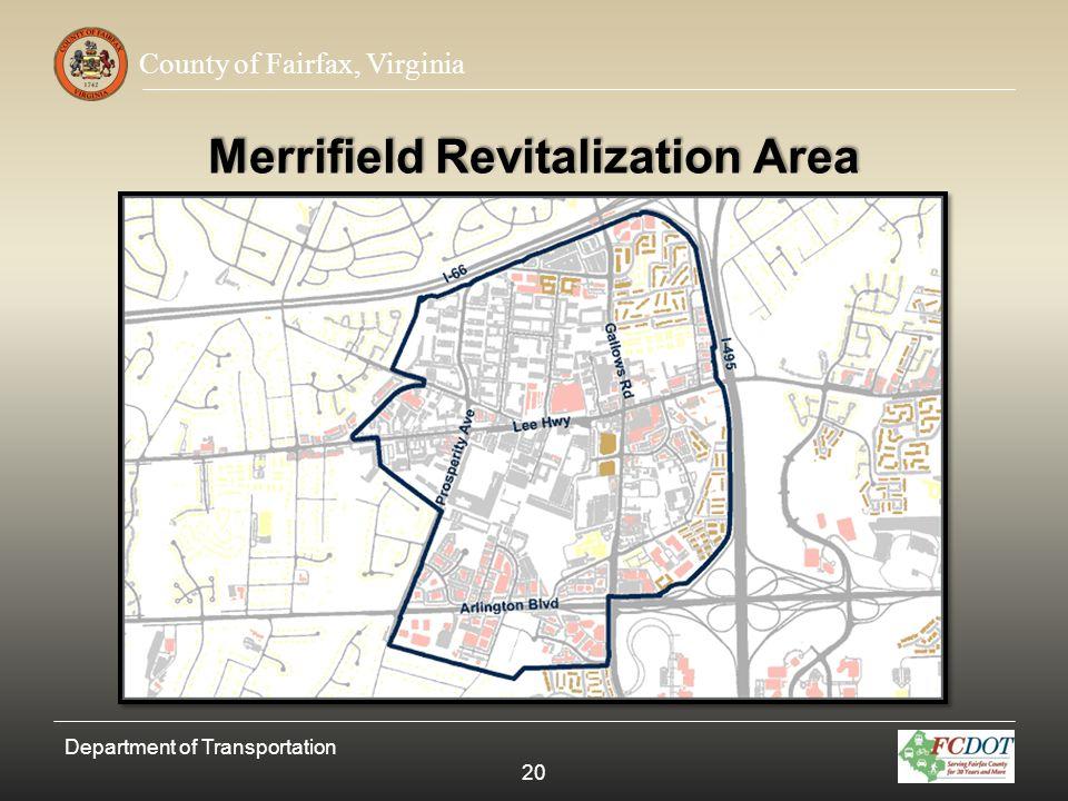 County of Fairfax, Virginia Merrifield Revitalization Area Department of Transportation 20