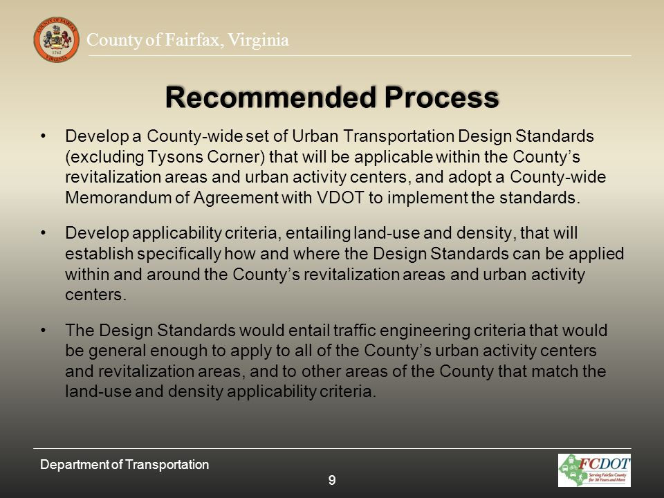 County of Fairfax, Virginia Lane Widths and On-Street Parking Recommended Functional Classification Lane WidthOn-Street Parking On-Street Parking Width Principal Arterial11RestrictedN/A Minor Arterial10-11Required8 Collector10-11Required8 Local Street10Required7-8 Department of Transportation 40