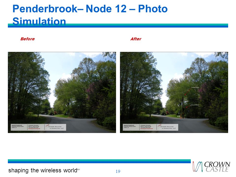 shaping the wireless world SM 19 Penderbrook– Node 12 – Photo Simulation BeforeAfter