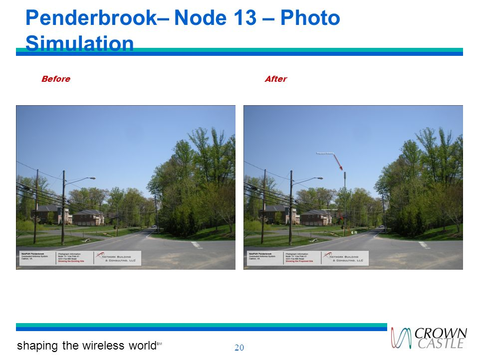 shaping the wireless world SM 20 Penderbrook– Node 13 – Photo Simulation BeforeAfter