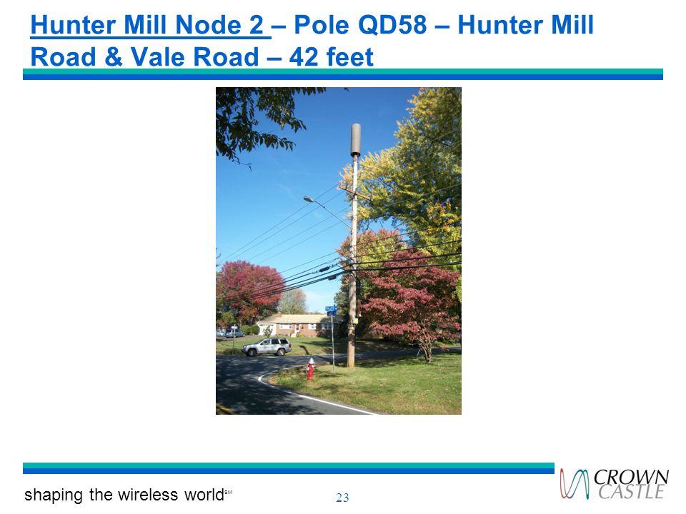 shaping the wireless world SM 23 Hunter Mill Node 2 – Pole QD58 – Hunter Mill Road & Vale Road – 42 feet