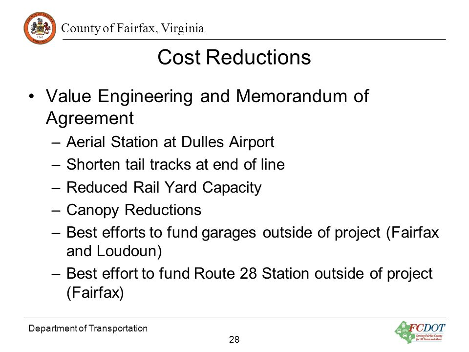 County of Fairfax, Virginia Cost Reductions Value Engineering and Memorandum of Agreement –Aerial Station at Dulles Airport –Shorten tail tracks at en