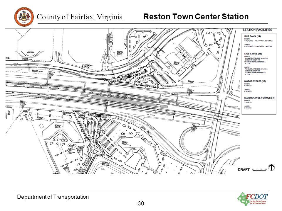 County of Fairfax, Virginia Department of Transportation 30 Reston Town Center Station