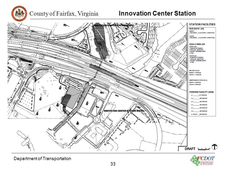 County of Fairfax, Virginia Department of Transportation 33 Innovation Center Station