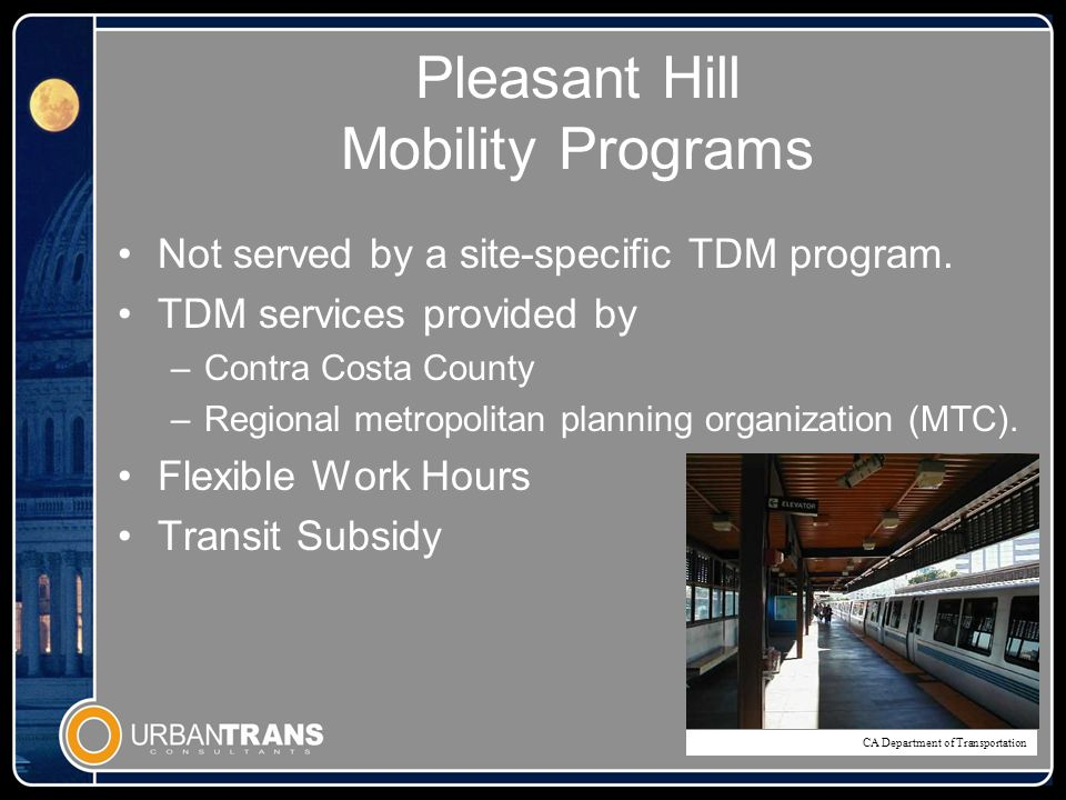 Pleasant Hill Mobility Programs Not served by a site-specific TDM program.