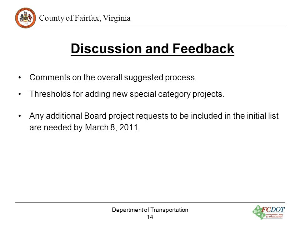 County of Fairfax, Virginia Discussion and Feedback Comments on the overall suggested process.