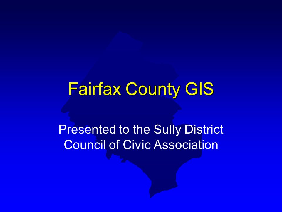 Public Access to GIS u Maps and Publications –1st floor of Government Center –GIS and Mapping Suite 117 u CDROM Data Distribution –Single site license: $75.00 –Arc/Info Coverage Format –All layers except Police and Soils –Copyrighted u County Internet Site –www.co.fairfax.va.us/gov/dit/gis/default.htm