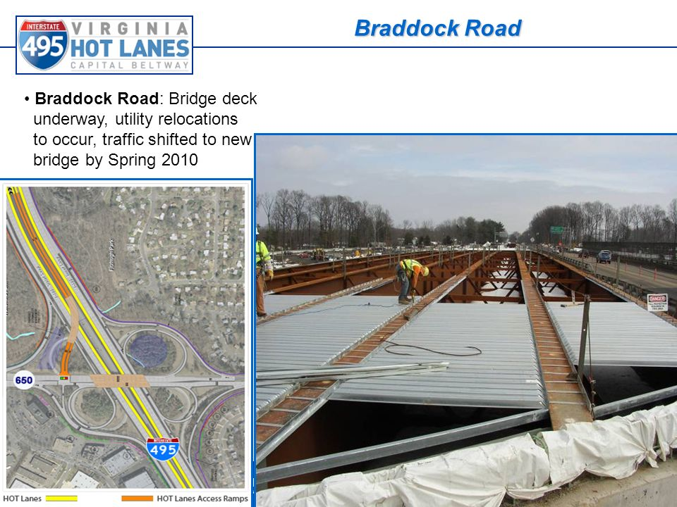 Some things cant wait for traffic Braddock Road Braddock Road: Bridge deck underway, utility relocations to occur, traffic shifted to new bridge by Spring 2010