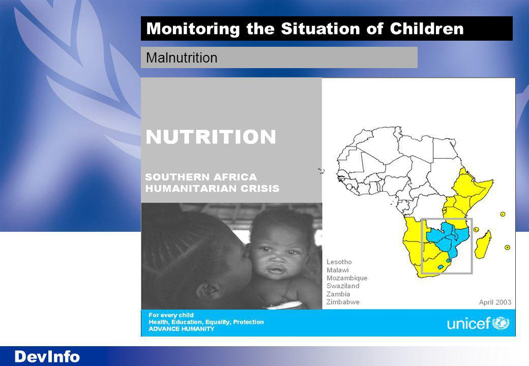 DevInfo Monitoring the Situation of Children Malnutrition