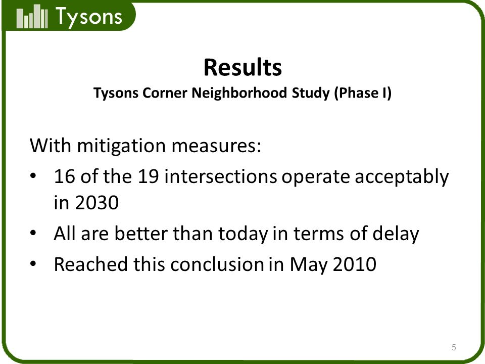 Tysons Tysons Corner Neighborhood Study (Phase II) Higher traffic volumes will be used than in Phase I Staff made an initial selection of intersections along corridors 6