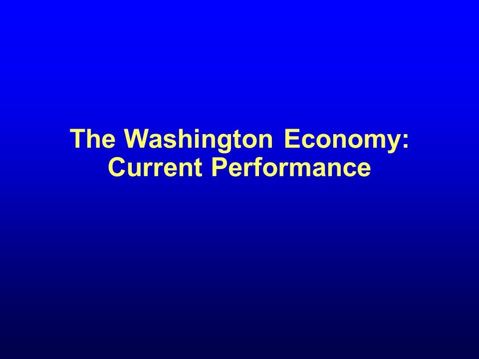 The Washington Economy: Current Performance