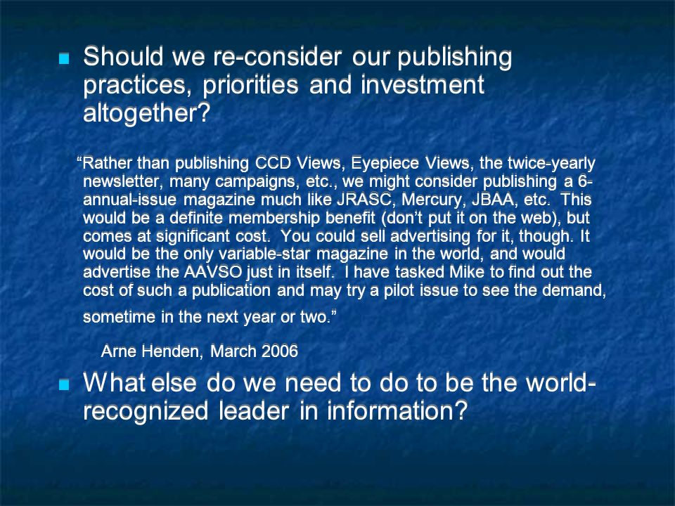 Should we re-consider our publishing practices, priorities and investment altogether.
