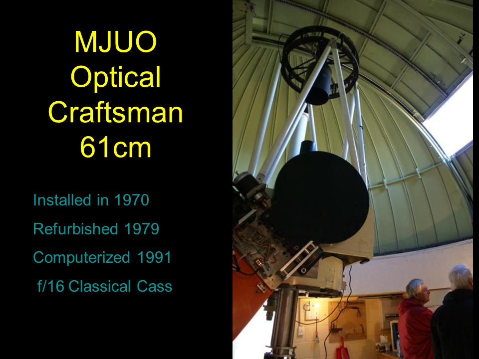 MJUO Optical Craftsman 61cm Installed in 1970 Refurbished 1979 Computerized 1991 f/16 Classical Cass