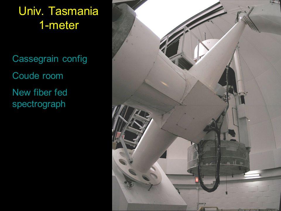 Univ. Tasmania 1-meter Cassegrain config Coude room New fiber fed spectrograph