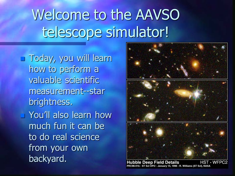 Welcome to the AAVSO telescope simulator.