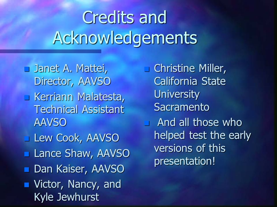 Credits and Acknowledgements n Janet A.