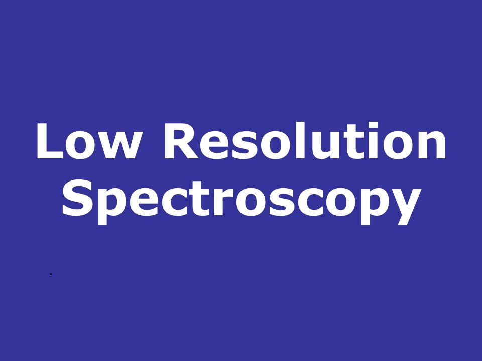 Low Resolution Spectroscopy.