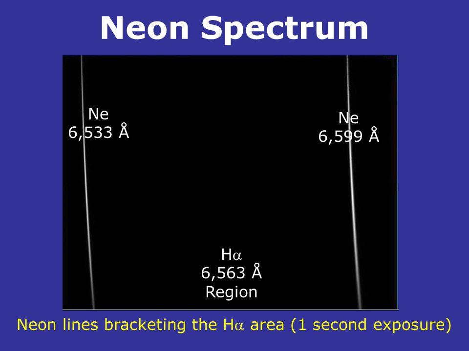Neon Spectrum Ne 6,533 Å Ne 6,599 Å H 6,563 Å Region Neon lines bracketing the H area (1 second exposure)