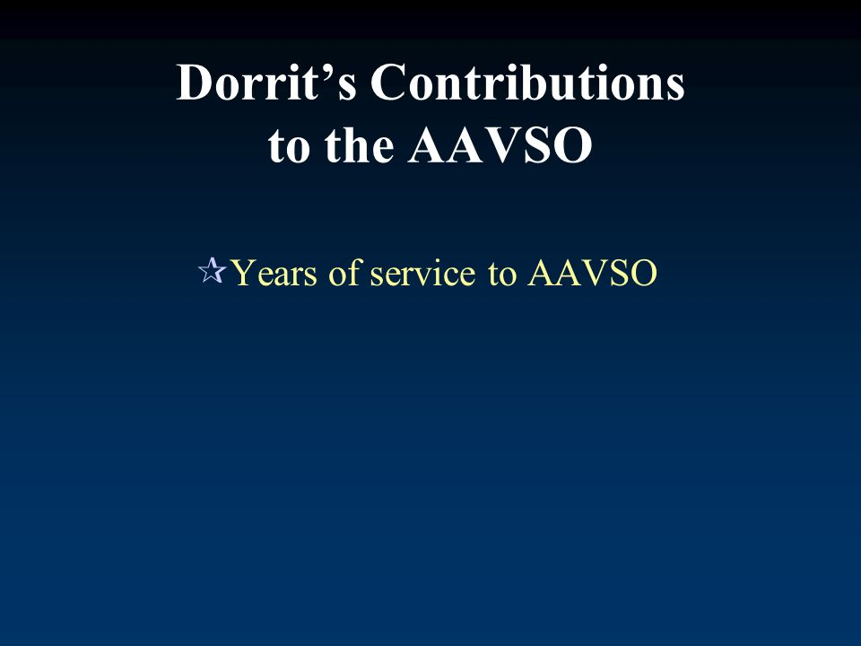 Dorrits Contributions to the AAVSO Years of service to AAVSO