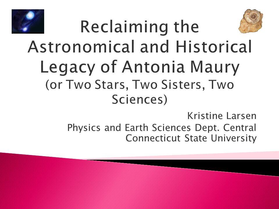 Antonia Caetana de Paiva Pereira Maury born March 21, 1866 to Reverand Mytton Maury and Virginia Draper (sister of famed amateur astronomer Dr.